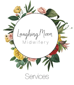 Laughing Moon Midwifery | Services